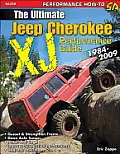 Jeep Cherokee Xj 1984-2001: Advanced Performance Modifications (Sa Design)