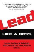 Lead: Like a Boss