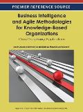 Business Intelligence and Agile Methodologies for Knowledge-Based Organizations: Cross-Disciplinary Applications