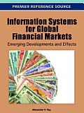 Information Systems for Global Financial Markets: Emerging Developments and Effects Cover