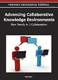 Advancing Collaborative Knowledge Environments: New Trends in E-Collaboration
