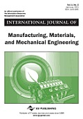 International Journal of Manufacturing, Materials, and Mechanical Engineering, Vol 1 ISS 2