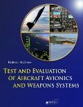 Test and Evaluation of Avionics and Weapon Systems