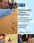 Relationship Trauma Repair Personal Journal