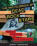 The Encyclopedia of Dead Rock Stars: Heroin, Handguns, and Ham Sandwiches