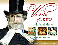 Verdi for Kids: His Life and Music