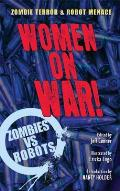 Women on War!: A Zombies Vs Robots Anthology Cover