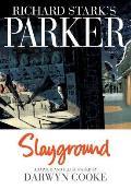 Slayground Richard Starks Parker Book Four