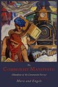 The Communist Manifesto [Manifesto of the Communist Party]