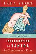 Introduction To Tantra Revised Edition The Transformation Of Desire