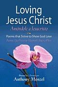 Loving Jesus Christ / Am Ndole a Jesucristo