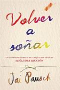 Volver a Sonar (Dream New Dreams)