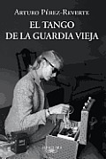 El Tango De La Guardia Vieja (12 Edition)