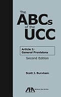 The ABCs of the UCC: Article 1: General Provisions