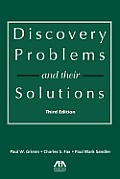 Discovery Problems and Their Solutions (3RD 13 Edition)