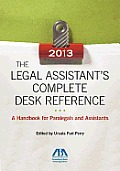 The Legal Assistant's Complete Desk Reference: A Handbook for Paralegals and Assistants [With CDROM]