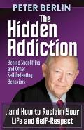 Hidden Addiction: Behind Shoplifting and Other Self-Defeating Behaviors