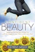 Confident Beauty: Reflecting the One Who Made You, with the Images in Your Mirror and in Your Soul