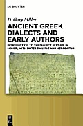Ancient Greek Dialects and Early Authors: Introduction to the Dialect Mixture in Homer, with Notes on Lyric and Herodotus