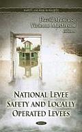 National Levee Safety & Locally Operated Levees