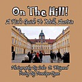 On the Hill! a Kid's Guide to Melk, Austria