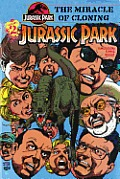Jurassic Park Vol. 2: The Miracle Of Cloning (Jurassic Park) by Walter Simonson (adp)
