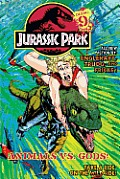 Jurassic Park Vol. 9: Animals vs. Gods! (Jurassic Park)