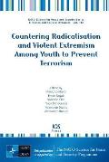 Countering Radicalisation and Violent Extremism Among Youth to Prevent Terrorism