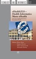Ehealth2015 – Health Informatics Meets Ehealth