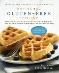 Artisanal Gluten-Free Cooking: 275 Great-Tasting, From-Scratch Recipes from Around the World, Perfect for Every Meal and for Anyone on a Gluten-Free Cover