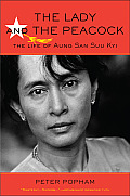 The Lady and the Peacock: The Life of Aung San Suu Kyi Cover
