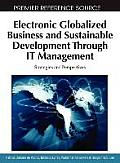 Electronic Globalized Business and Sustainable Development Through It Management: Strategies and Perspectives