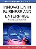 Innovation in Business and Enterprise: Technologies and Frameworks