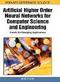 Artificial Higher Order Neural Networks for Computer Science and Engineering: Trends for Emerging Applications Cover