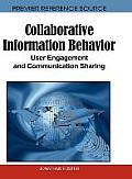 Collaborative Information Behavior: User Engagement and Communication Sharing