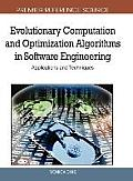 Evolutionary Computation and Optimization Algorithms in Software Engineering: Applications and Techniques