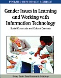 Gender Issues in Learning and Working with Information Technology: Social Constructs and Cultural Contexts