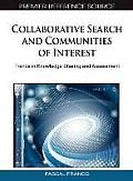 Collaborative search and communities of interest; trends in knowledge sharing and assessment