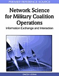 Network Science for Military Coalition Operations: Information Exchange and Interaction