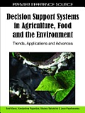 Decision support systems in agriculture, food and the environment; trends, applications and advances