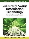 Handbook of Research on Culturally-Aware Information Technology: Perspectives and Models (1 Volume)