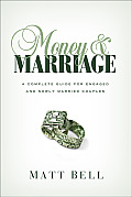 Money & Marriage A Complete Guide for Engaged & Newly Married Couples