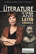 The Literature of Spain and Latin America (Britannica Guide to World Literature)