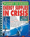 Energy Supplies in Crisis