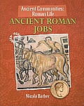 Ancient Roman Jobs (Ancient Communities)