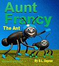 Aunt Francy the Ant