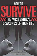 How to Survive The Most Critical...