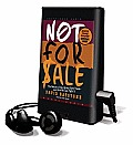 Not for Sale: The Return of the Global Slave Trade- And How We Can Fight It [With Earbuds]