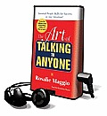 The Art of Talking to Anyone: Essential People Skills for Success in Any Situation! [With Earbuds]