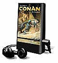 The Coming of Conan the Cimmerian [With Earbuds]